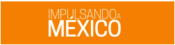 Impulsando a México